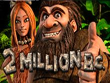Игровой аппарат 2 Million B.C.